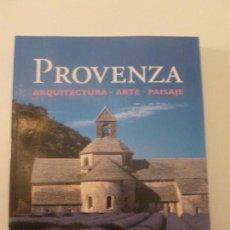 Libros de segunda mano: PROVENZA. ARQUITECTURA. ARTE.PAISAJE. ULLMANN. 2012 398 PP. Lote 57133923