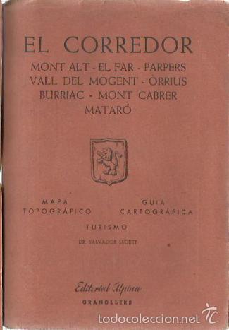 0019768 EL CORREDOR / EDITORIAL ALPINA (Libros de Segunda Mano - Geografía y Viajes)