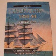Libros de segunda mano: BERNARDO MÁIZ. NAUTILUS, 1892-94. RM74907. . Lote 57320537