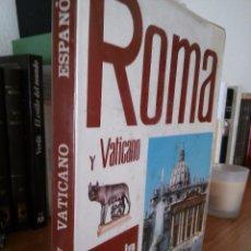 Libros de segunda mano: ROMA Y VATICANO. LORETTA SANTINI. 1978. PLURIGRAF.. Lote 57419515