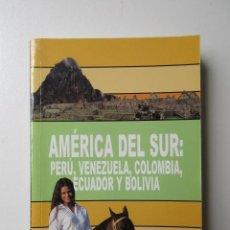 Libros de segunda mano: AMÉRICA DEL SUR PERÚ VENEZUELA COLOMBIA ECUADOR Y BOLIVIA. TRAVEL TIME TOUR. Lote 57503201