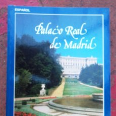 Libros de segunda mano: PALACIO REAL DE MADRID ED PATRIMONIO NACIONAL 1985 GUIA; MOLT BON ESTAT V FOTOS. Lote 57529285