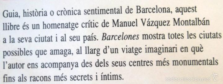 Libros de segunda mano: Barcelones. Manuel Vázquez Montalbán Ed Empúries 1992 molt bon estat v fotos - Foto 2 - 57529817