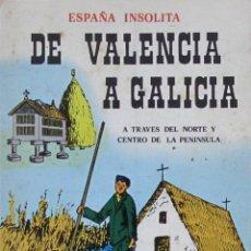 Libros de segunda mano: DE VALENCIA A GALICIA A TRAVÉS DEL NORTE Y CENTRO DE LA PENÍNSULA. FRANCISCO G. SEIJO ALONSO. Lote 57697973