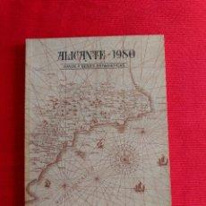 Libros de segunda mano: ALICANTE 1980 DATOS Y SERIES ESTADISTICAS. Lote 57777290