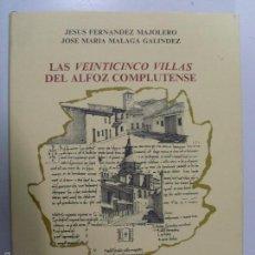 Libros de segunda mano: LAS VEINTICINCO VILLAS DEL ALFOZ COMPLUTENSE--1992. Lote 57875138