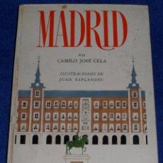 Libros de segunda mano: MADRID - CAMILO JOSE CELA - ILUSTRACIONES DE JUAN ESPLANDIÚ - ALFAGUARA (1966). Lote 57895995