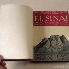 Libros de segunda mano: EL SINAÍ - VIATGE PER L'ARÀBIA PÈTRIA CERCANT LES PETJADES D'ISRAEL - DOM BONAVENTURA UBACH. Lote 57908453