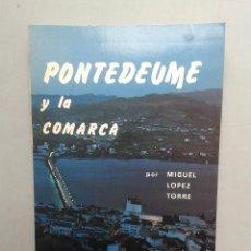 Libros de segunda mano - Pontedeume y la Comarca. Miguel López Torre. - 57932428