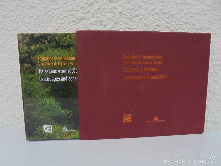 PAISAJES Y SENSACIONES VIAS VERDES DE ESPAÑA Y PORTUGAL. LANDSCAPES AND SENSATIONS. VER FOTOS. (Libros de Segunda Mano - Geografía y Viajes)