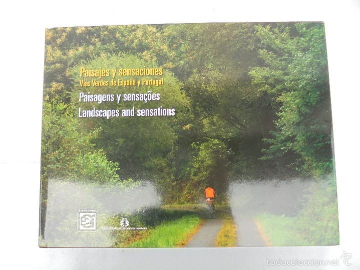 Libros de segunda mano: PAISAJES Y SENSACIONES VIAS VERDES DE ESPAÑA Y PORTUGAL. LANDSCAPES AND SENSATIONS. VER FOTOS. - Foto 7 - 57962130