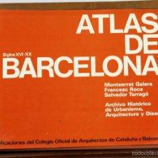 Libros de segunda mano: 7765 - ATLAS DE BARCELONA SIGLOS XVI-XX. VV. AA. EDI. A. T. E. 1972.. Lote 57969415
