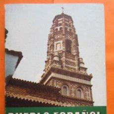 Libros de segunda mano: LIBRO PUEBLO ESPAÑOL DE MONTJUICH - PEDRO VOLTES BOU 1964. Lote 58066119