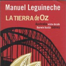 Libros de segunda mano: LA TIERRA DE OZ. AUSTRALIA VISTA DESDE DARWIN HASTA SIDNEY - MANUEL LEGINECHE. Lote 58092802