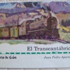 Libros de segunda mano: EL TANSCANTÁBRICO APARICIO BILBAO-LEÓN HULLERO CARRALERO FRAGUAS SAN FROILÁN 1997 . Lote 58203199