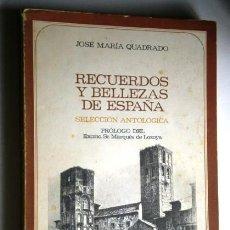 Libros de segunda mano: RECUERDOS Y BELLEZAS DE ESPAÑA: SELECCIÓN ANTOLÓGICA POR JOSÉ Mª QUADRADO DE CSIC EN VALENCIA 1971. Lote 58215172