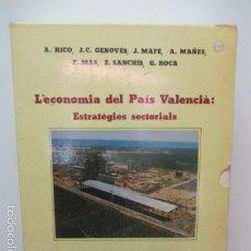 Libros de segunda mano: L'ECONOMIA DEL PAIS VALENCIA: ESTRATEGIES SECTORIALS. 2 TOMOS . Lote 58226726