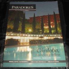 Libros de segunda mano: REVISTA DE PARADORES PRIMAVERA 2016 Nº 11 CORDOBA TRADICION Y BELLEZA. Lote 58238641
