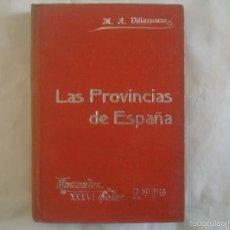 Libros de segunda mano: VILLAESCUSA. LAS PROVINCIAS DE ESPAÑA.1903. MANUALES SOLER 36. MUCHOS GRABADOS. Lote 58330185