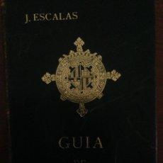 Libros de segunda mano: GUIA DE MALLORCA - J. ESCALAS - MARE NOSTRUM 1961. Lote 58371310