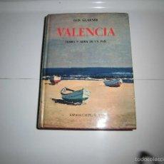 Libros de segunda mano: VALENCIA TIERRA Y ALMA DE UN PAIS.LUIS GUARNER.ESPASA CALPE MADRID 1974. Lote 58518556