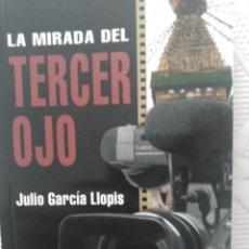 Libros de segunda mano: LA MIRADA DEL TERCER OJO, JULIO GARCIA LLOPIS. BETA, BILBAO. LIBRO DE VIAJES . Lote 58604689