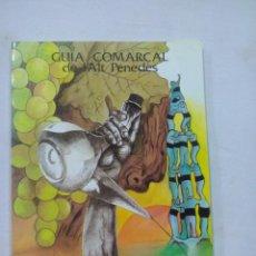 Libros de segunda mano: GUIA COMARCAL DE L´ALT PENEDES. CATALAN. Lote 58687063
