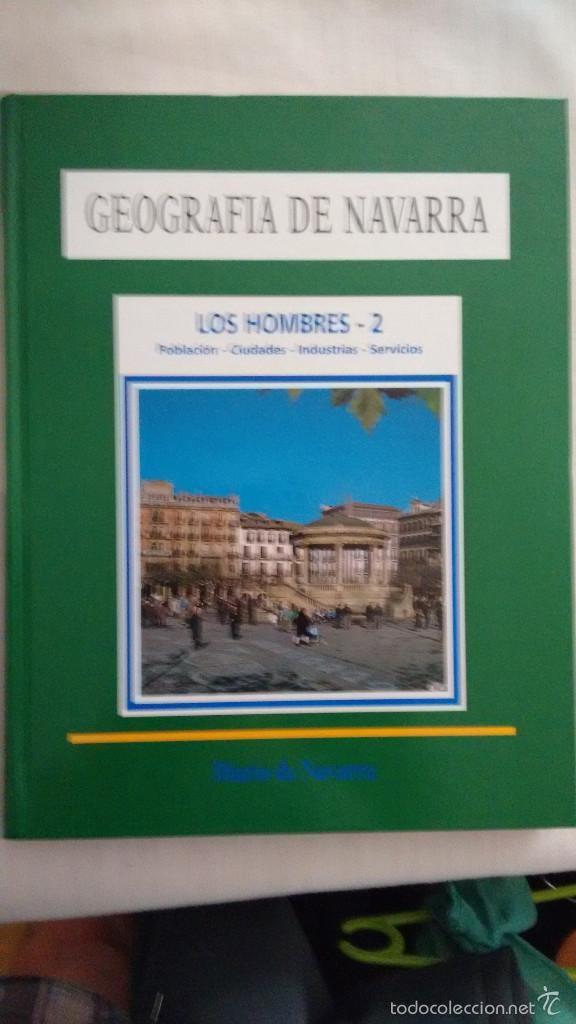 GEOGRAFIA DE NAVARRA 4 LOS HOMBRES 2 (Libros de Segunda Mano - Geografía y Viajes)