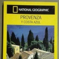 Libros de segunda mano: PROVENZA Y COSTA AZUL (ITALIA) GUÍA DE VIAJE. NATIONAL GEOGRAPHIC. GUÍAS AUDI. A COLOR!! NUEVO!!. Lote 60086455