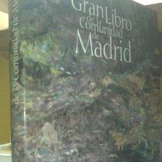 Libros de segunda mano: EL GRAN LIBRO DE LA COMUNIDAD DE MADRID . Lote 60764491