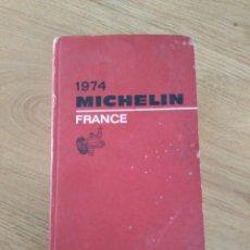 Libros de segunda mano: 1974 MICHELÍN FRANCE. GUIA GUIDE MICHELIN DE FRANCIA. COMPLETA. Lote 92783869