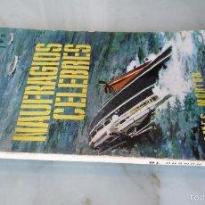 Libros de segunda mano: 1963 ENCICLOPEDIA POPULAR ILUSTRADA T Nº 18 NAUFRÁGIOS CÉLEBRES. JAMES MORTON. PLAZA & JANÉS. BARCOS. Lote 61053687