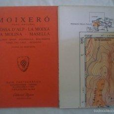 Libros de segunda mano: MOIXERÓ. EDITORIAL ALPINA.1987. MAPA DESPLEGABLE. . Lote 61130603
