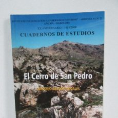 Libros de segunda mano: EL CERRO DE SAN PEDRO. GREGORIO ARAGON NOGALES. CUADERNOS DE ESTUDIOS. VER FOTOS. Lote 61336251
