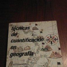 Libros de segunda mano - Tecnicas de cuantificacion en geografia. Estabanez y Bradshaw. - 62497644