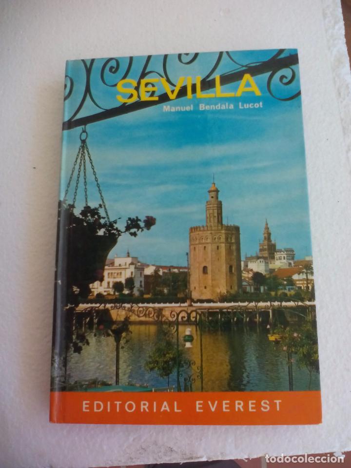SEVILLA GUIA TURISTICA EDITORIAL EVEREST - 1970 MANUEL BENDALA LUCOT (Libros de Segunda Mano - Geografía y Viajes)