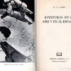 Gebrauchte Bücher - LAMB : AVENTURAS EN EL AIRE Y EN EL ESPACIO (JUVENTUD, 1966) - 62882256