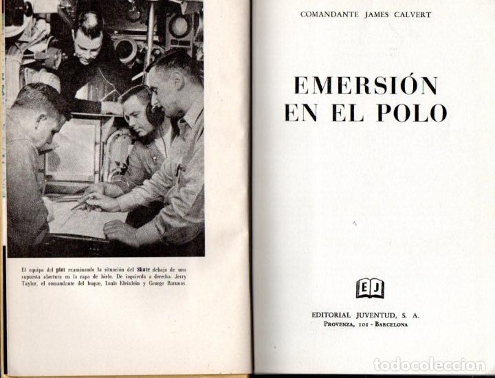 CALVERT : EMERSIÓN EN EL POLO (JUVENTUD, 1962) (Libros de Segunda Mano - Geografía y Viajes)