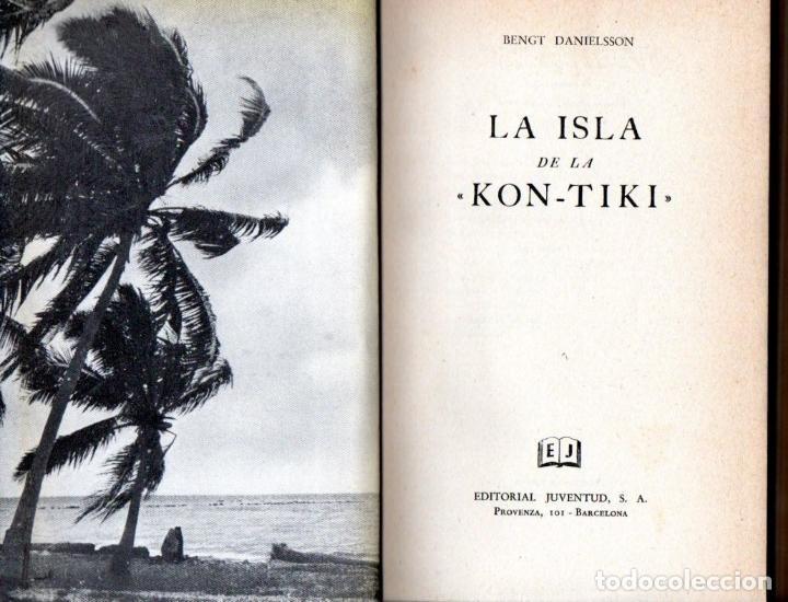 DANIELSSON : LA ISLA DE LA KON TIKI (JUVENTUD, 1954) (Libros de Segunda Mano - Geografía y Viajes)