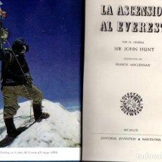Libros de segunda mano: HUNT : LA ASCENSIÓN AL EVEREST (JUVENTUD, 1953). Lote 62887476