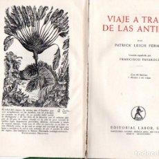 Libros de segunda mano: FERMOR : VIAJE A TRAVÉS DE LAS ANTILLAS (LABOR, S.F.). Lote 62888780