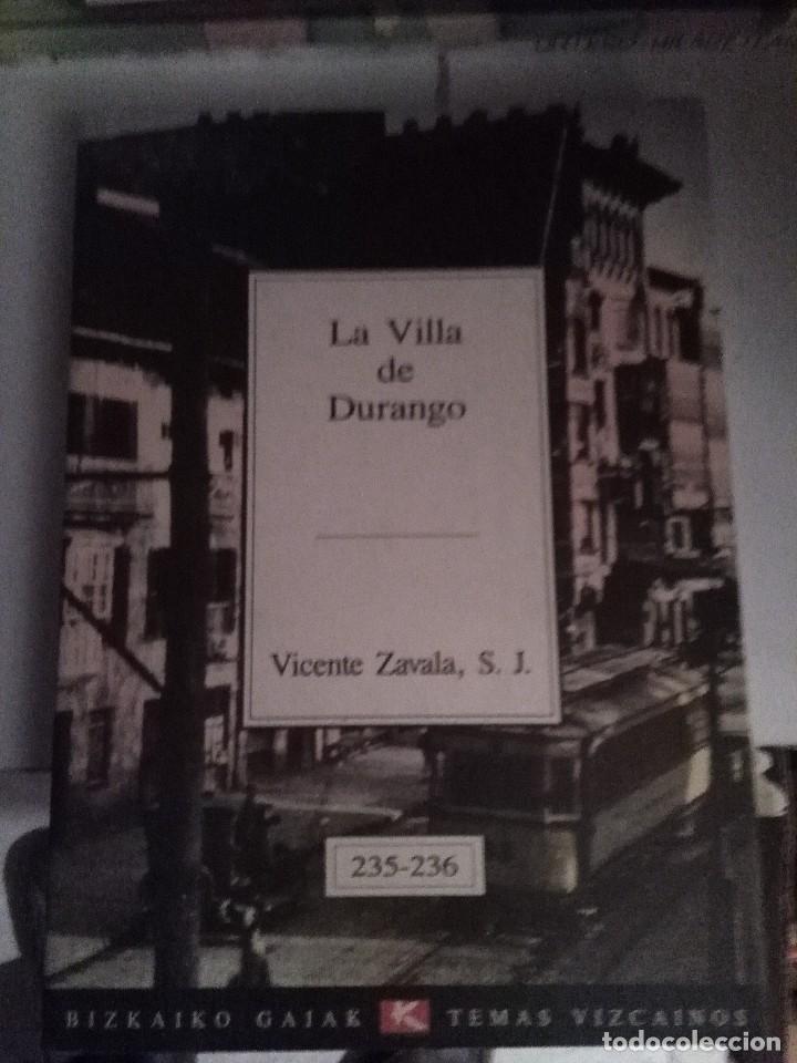 TEMAS VIZCAÍNOS Nº 235-236 , LA VILLA DE DURANGO (Libros de Segunda Mano - Geografía y Viajes)