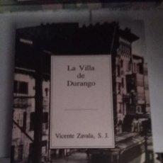 Libros de segunda mano: TEMAS VIZCAÍNOS Nº 235-236 , LA VILLA DE DURANGO. Lote 63604484