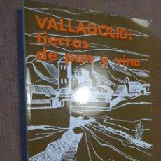 Libros de segunda mano - VALLADOLID: TIERRAS DE PAN Y VINO. ENRIQUE GAVILAN. ED. NACIONAL, 1971. 248 PP. ILUSTRADO. - 63839627