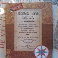 Libros de segunda mano: -ISLA DE CUBA PINTORESCA, .... ANDUEZA, AÑO 1841, FACSÍMIL DEL AÑO 2008.. Lote 64841431