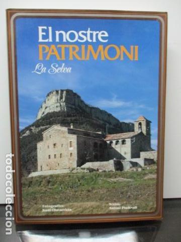 EL NOSTRE PATRIMONI - LA SELVA - EN CATALÀ (Libros de Segunda Mano - Geografía y Viajes)