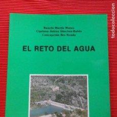 Libros de segunda mano: EL RETO DEL AGUA - RAMON MARTIN. Lote 66533674