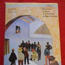 Libros de segunda mano: ANTECEDENTES Y ORIGENES DE LA COMUNIDAD DE AGUAS DE NOVELDA - VICENTE SALAS. Lote 66815986