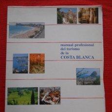 Libros de segunda mano: MANUAL PROFESIONAL DEL TURISMO DE LA COSTA BLANCA. Lote 67108885