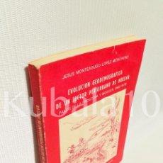 Libros de segunda mano: EVOLUCION GEODEMOGRAFICA DE UN SECTOR PERIURBANO DE HUELVA · PALOS DE LA FRONTERA Y MOGUER 1960 - 19. Lote 67496909